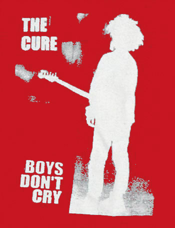 Boys don't cry lyrics